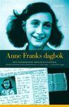 Anne Franks dagbok: Den oavkortade originalutgvan Anteckningar frn gmstllet 12 juni 1942 - 1 augusti 1944