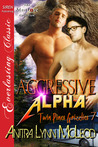 Aggressive Alpha (Twin Pines Grizzlies #7)