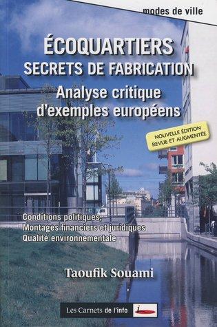Écoquartiers Secrets de fabrication