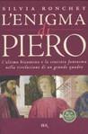 L'enigma di Piero: L'ultimo bizantino e la crociata fantasma nella rivelazione di un grande quadro