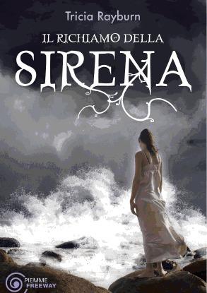 Il richiamo della sirena (Siren, #2)