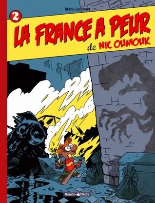 La France a peur de Nic Oumouk (Nic Oumouk, #2)