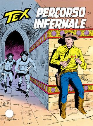Tex n. 384: Percorso infernale