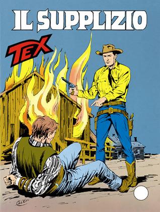 Tex n. 386: Il supplizio