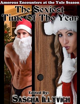 The Sexiest Time of the Year by Elizabeth J. Kolodziej