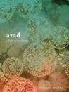 Azad: a Flight of...