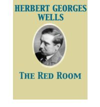 The Red Room by H.G. Wells