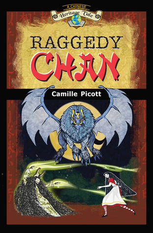 Raggedy Chan (A Chinese Heritage Tale, #1)