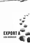 Export A by Lisa Kränzler