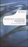Amazone e la leggenda del pianoforte bianco by Maxence Fermine