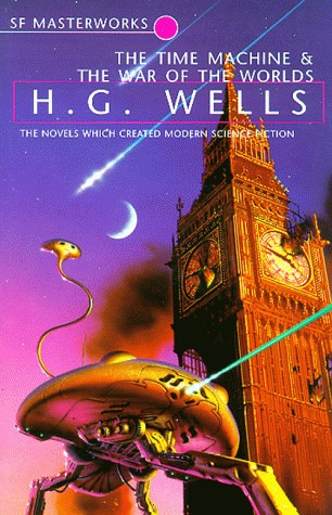 The Time Machine & The War of the Worlds by H.G. Wells