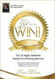 Girl, You Can Win!: The 10 Highly Essential Habits Of A Winning Woman
