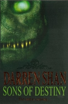 Sons of Destiny by Darren Shan