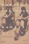 Ragazzi di vita by Pier Paolo Pasolini