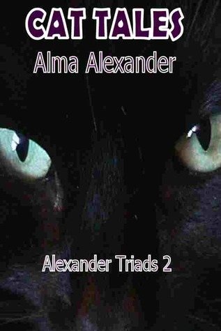 Cat Tales (Alexander Triads, #2)
