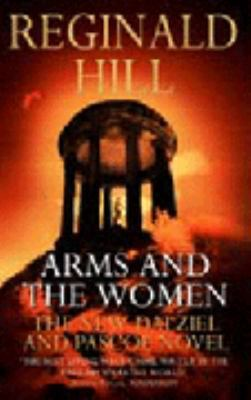 Arms And The Women (Dalziel & Pascoe, #18)