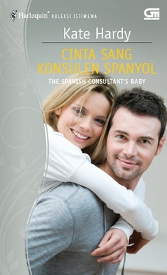 Cinta Sang Konsulen Spanyol [The Spanish Consultants Baby]