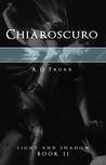 Chiaroscuro (Light and Shadow, #2)