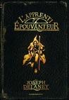 L'Apprenti Epouvanteur by Joseph Delaney