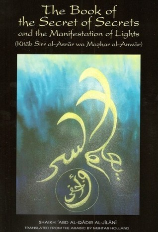 The Book of the Secret of Secrets and th...