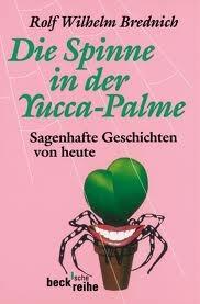 Die Spinne in der Yucca-Palme : sagenhafte Geschichten von heute