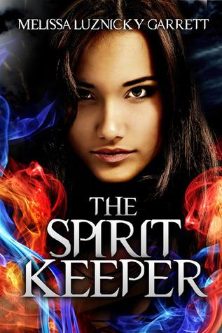 The Spirit Keeper by Melissa Luznicky Garrett