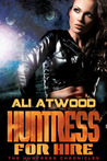 Huntress For Hire (The Huntress Chronicles #1)
