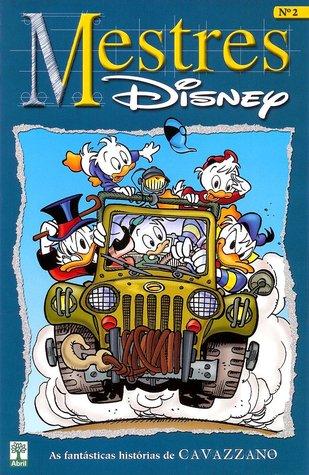 Mestres Disney - As fantásticas histórias de Giorgio Cavazzano, volume 2
