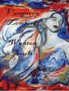 Vampires, Zombies, & Wanton Souls