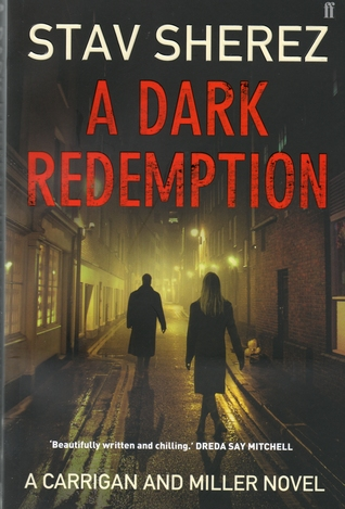 A Dark Redemption (Carrigan and Miller, #1)