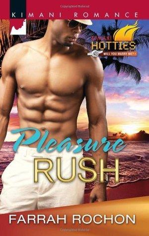 Pleasure Rush by Farrah Rochon