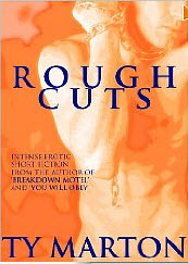 Rough Cuts by Ty Marton