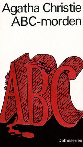 ABC-morden(Hercule Poirot 13) - Agatha Christie