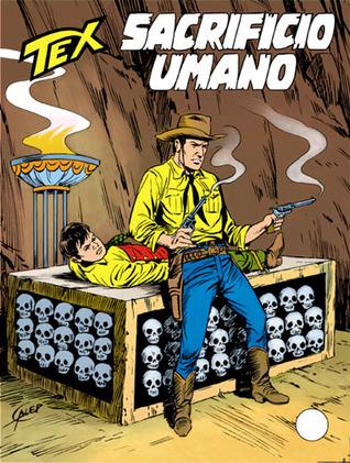 Tex n. 392: Sacrificio umano