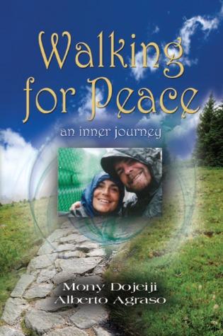 Walking for Peace An Inner Journey