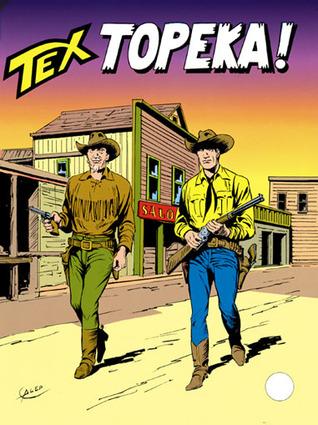 Tex n. 398: Topeka!