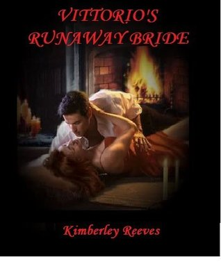 Vittorio's Runaway Bride (Vittorio Series #2)