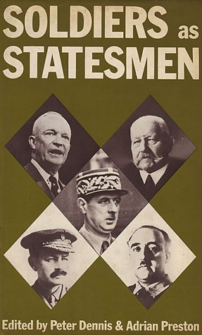 Soldiers as Statesmen