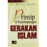 Prinsip dan Penyimpangan Gerakan Islam