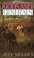 Gods and Generals (The Civil War Trilogy, #1)