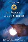 Elfenblauw: De vallei van de goden (Elfenblauw, #2)