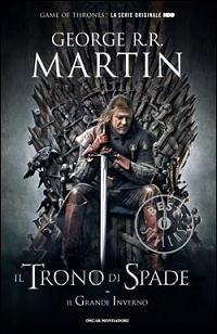 Il trono di spade - Il grande inverno (Le cronache del ghiaccio e del fuoco, #1)