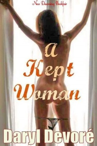 A Kept Woman by Daryl Devore