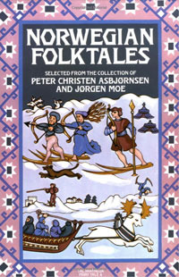 Norwegian Folktales by Peter Christen Asbjørnsen