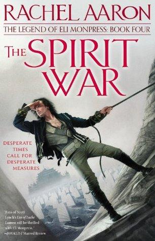 The Spirit War by Rachel Aaron