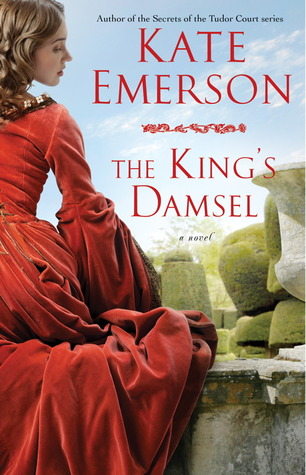 The King's Damsel (Secrets of the Tudor Court, #5)