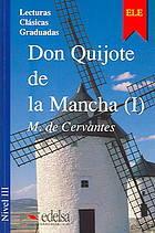 Don Quijote de la Mancha I (Don Quijote de la Mancha, #1)