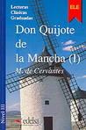 Don Quijote de la Mancha I by Miguel de Cervantes Saavedra