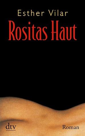 Rositas Haut