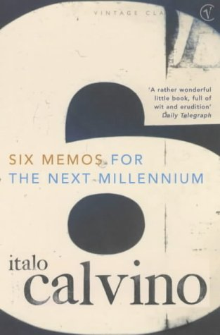 Six Memos For The Next Millennium by Italo Calvino